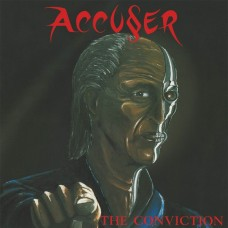 ACCUSER - The Conviction (2016) LP