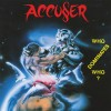 ACCUSER - Who Dominates Who? (2016) LP
