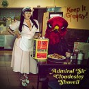 ADMIRAL SIR CLOUDESLEY SHOVELL - Keep It Greasy! (2016) CD