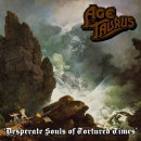 AGE OF TAURUS - Desperate Souls of Tortured Times (2013) CD