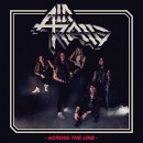 AIR RAID - Across The Line (2017) CD