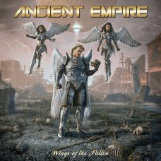 ANCIENT EMPIRE - Wings Of The Fallen (2019) CD