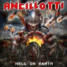 ANCILLOTTI - Hell On Earth (2020) CD