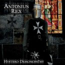 ANTONIUS REX - Hystero Demonopathy (2012) LP