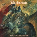 BARBARIAN - Faith Extinguisher (2014) CD