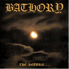 BATHORY - The Return...... (1985) LP