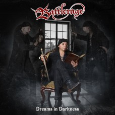 BATTLERAGE - Dreams In Darkness (2018) CD