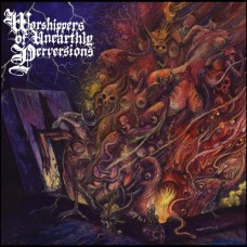 BEASTIALITY - Worshippers Of Unearthly Perversions (2017) CDdigi