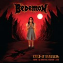 BEDEMON - Child Of Darkness (2015) CD