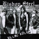 BISHOP STEEL - Killing Asylum (2012) CD