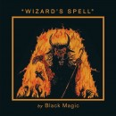BLACK MAGIC - Wizard's Spell (2014) CD