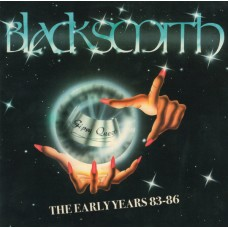 BLACKSMITH - Gipsy Queen - The Early Years 83-86 (2018) CD