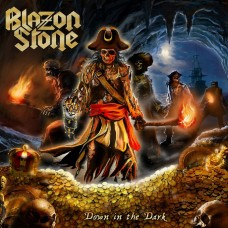 BLAZON STONE - Down In The Dark (2017) CD