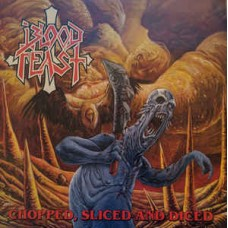 BLOOD FEAST - Chopped, Sliced And Diced (2019) MCD