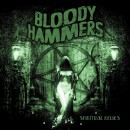 BLOODY HAMMERS - Spiritual Relics (2013) CD