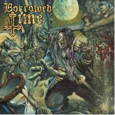 BORROWED TIME - S/T (2013) CD