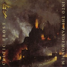 CELTIC FROST - Into The Pandemonium (2006) CD