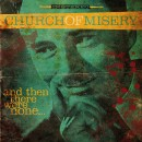 CHURCH OF MISERY - And Then There Were None... (2016) LP