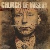CHURCH OF MISERY - Thy Kingdom Scum (2013) CD