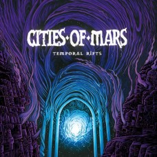 CITIES OF MARS - Temporal Rifts (2017) CDdigi