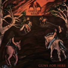 CONVENT GUILT - Guns For Hire (2015) CD