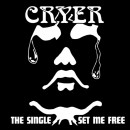 CRYER - The Single / Set Me Free (2015) CD