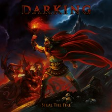 DARKING - Steal The Fire (2015) CD