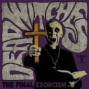 DEAD WITCHES - The Final Exorcism (2019) CDdigi