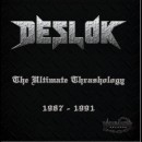 DESLOK - The Ultimate Thrashology 1987 - 1991 (2014) CD