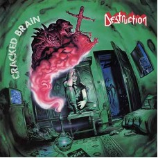 DESTRUCTION - Cracked Brain (2018) CD
