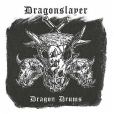 DRAGONSLAYER - Dragon Drums (2020) DLP