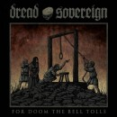 DREAD SOVEREIGN - For Doom The Bell Tolls (2017) LP