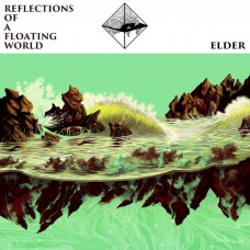 ELDER - Reflections Of A Floating World (2017) DLP