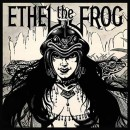 ETHEL THE FROG - S/T (2018) CD