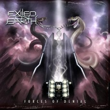 EXILED ON EARTH - Forces of Denial (2016) CD