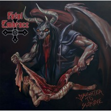 FATAL EMBRACE - Slaughter To Survive (2015) CD
