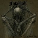 FATALIST - The Bitter End (2016) CD