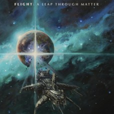 FLIGHT - A Leap Through Matter (2018) CD