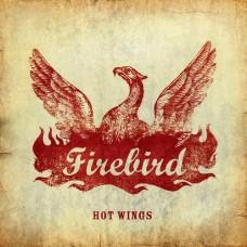 FIREBIRD - Hot Wings (2006) LP