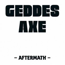 GEDDES AXE - Aftermath (2017) CDdigi