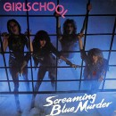GIRLSCHOOL - Screaming Blue Murder (2017) CDdigi