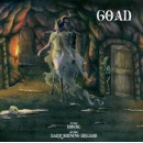 GOAD - In the House of the Dark Shining Dreams (2007) CD