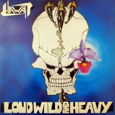 HAWAII - Loud Wild And Heavy (2018) CD