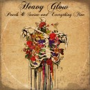 HEAVY GLOW - Pearls & Swine And Everything Fine (2016) CD