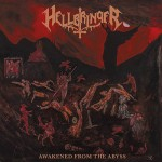 HELLBRINGER - Awakened From The Abyss (2016) LP