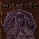 HIGH ON FIRE - The Art Of Self Defense (2012) DLP