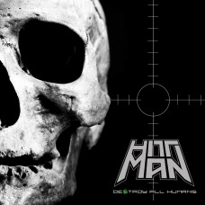 HITTMAN - De$troy All Humans (2020) CD