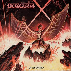 HOLY MOSES - Queen Of Siam (2016) CD