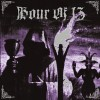 HOUR OF 13 - S/T (2013) LP