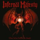 INFERNAL MAJESTY - One Who Points To Death (2017) LP